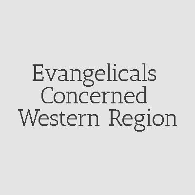 Evangelicals Concerned Western Region