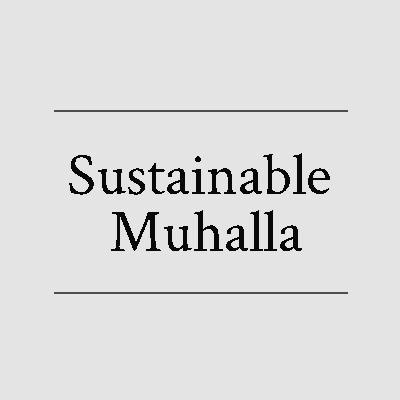 Sustainable Muhalla